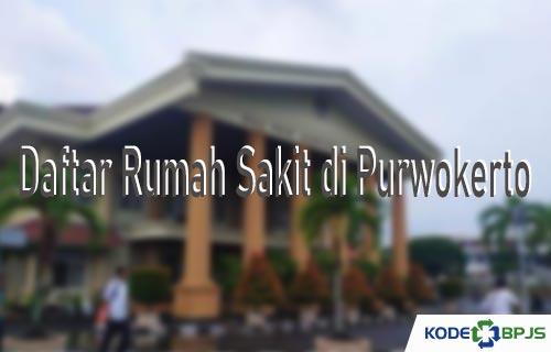 Daftar Rumah Sakit di Purwokerto