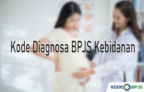 Kode Diagnosa BPJS Kebidanan