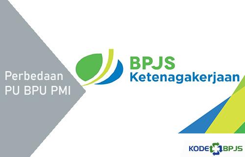 Perbedaan PU BPU PMI