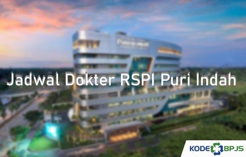 Jadwal Dokter RSPI Puri Indah