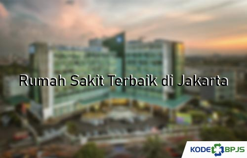 Rumah Sakit Terbaik di Jakarta
