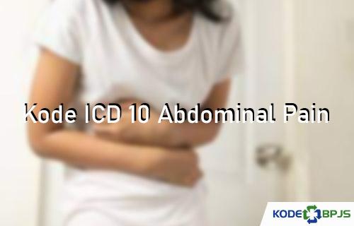 Kode ICD 10 Abdominal Pain