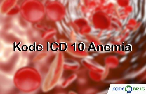 Kode ICD 10 Anemia