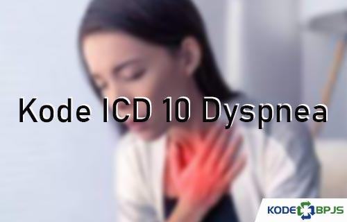 Kode ICD 10 Dyspnea Dispnea