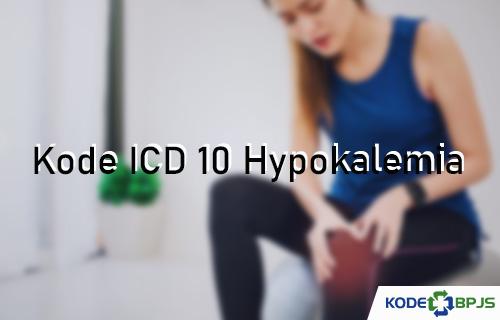 Kode ICD 10 Hypokalemia