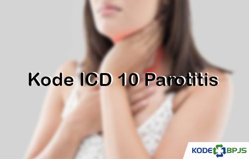 Kode ICD 10 Parotitis