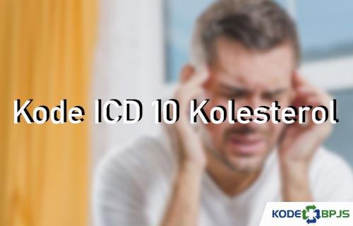 Kode ICD 10 Kolesterol