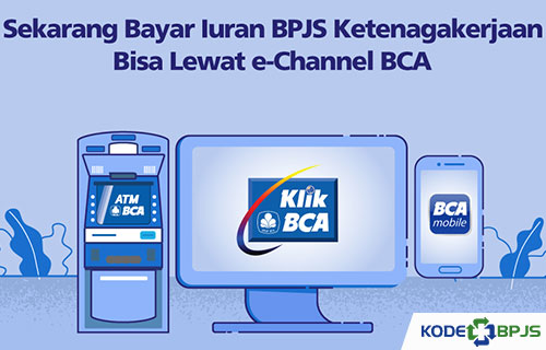 Cara Bayar BPJS Ketenagakerjaan Perusahaan Lewat ATM BCA