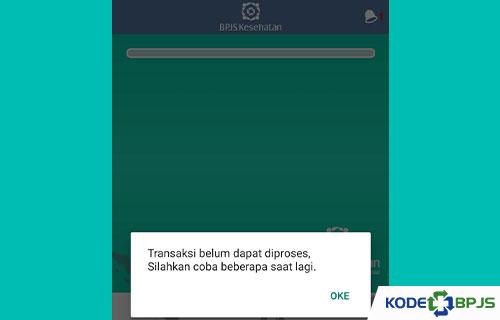 Cara Mengatasi Transaksi di Mobile JKN Tidak Dapat Diproses