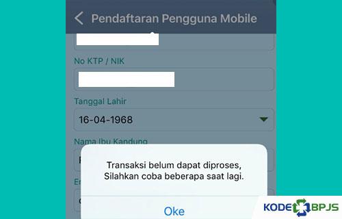 Penyebab Transaksi di Mobile JKN Tidak Dapat Diproses